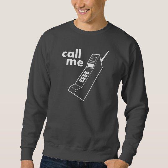 Call Me Sweatshirt