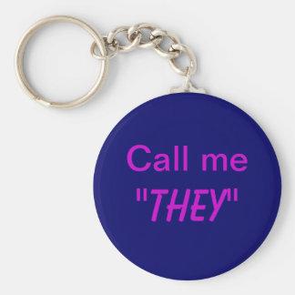 Call Me They/Custom Pronoun Basic Round Button Keychain