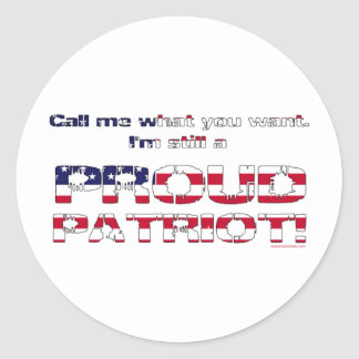 Call me what you want. classic round sticker