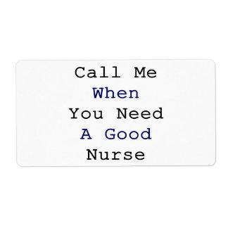 Call me When You Need A Good Nurse Shipping Label