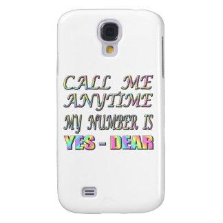 Call Me Yes Dear Galaxy S4 Case