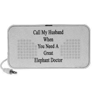 Call My Husband When You Need A Great Elephant Doc iPod Speaker