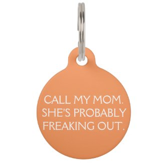 Call My Mom Dog Tag Pet Name Tag