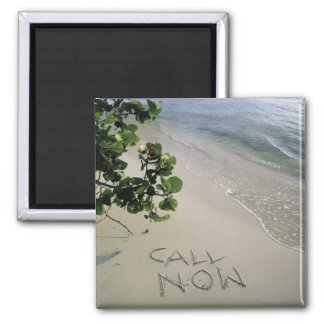 'Call Now' sand written on the beach, Jamaica 2 Inch Square Magnet