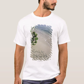 'Call Now' sand written on the beach, Jamaica T-Shirt