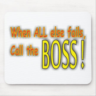 Call the Boss Mouse Pad