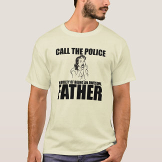 CALL THE POLICE T-Shirt