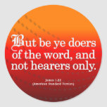 Call to Action James 1-22 Round Sticker