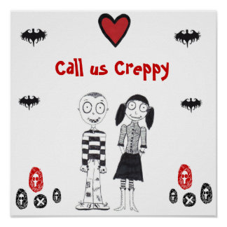 Call Us Creepy Print