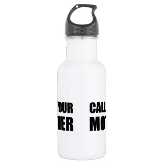 Call Your Mother 18oz Water Bottle