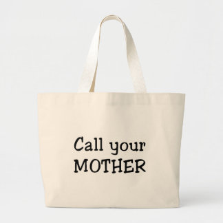 Call your mother bags