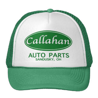 Callahan Auto Parts Trucker Hat!