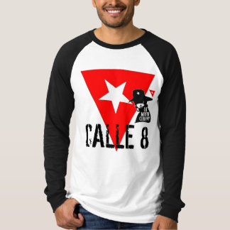 CALLE 8 T-Shirt