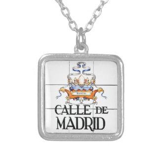 Calle de Madrid, Madrid Street Sign Custom Jewelry
