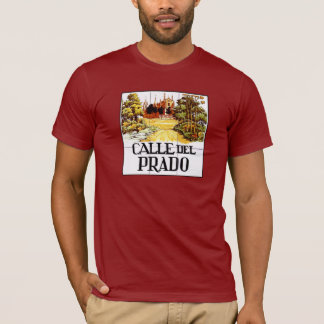 Calle del Prado, Madrid Street Sign T-Shirt