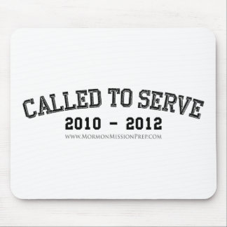Called to Serve 2010 - 2012 Mouse Pad