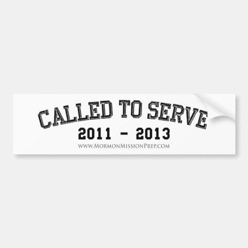 Called to Serve 2011-2013 Car Bumper Sticker