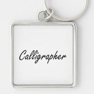 Calligrapher Artistic Job Design Silver-Colored Square Keychain
