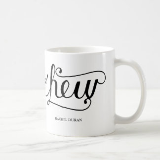 calligraphy chew coffee mug