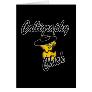 Calligraphy Chick #4 Card
