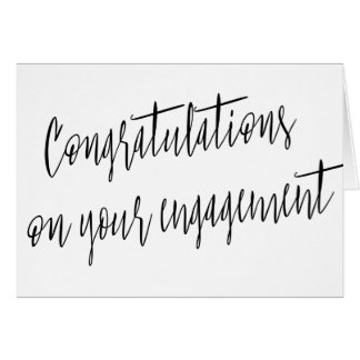 "Calligraphy ""Congratulations on your engagement"" Card"