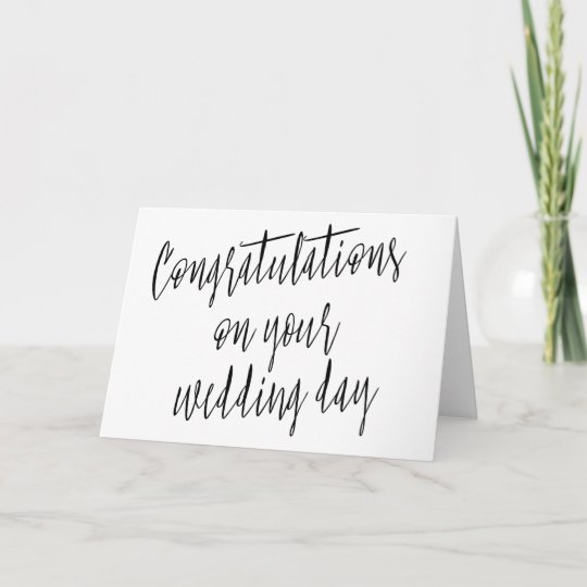 Congratulations On Your Wedding Day.Calligraphy Congratulations On Your Wedding Day Card Zazzle Com