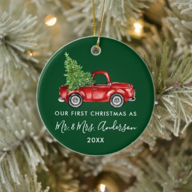 Calligraphy Mr. Mrs. First Christmas Truck Green Ceramic Ornament