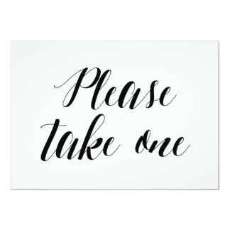"Calligraphy Style ""Please take one"" Wedding Sign Card"