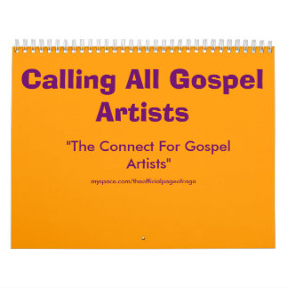 "Calling All Gospel Artists, ""The Connect For Go... Calendar"
