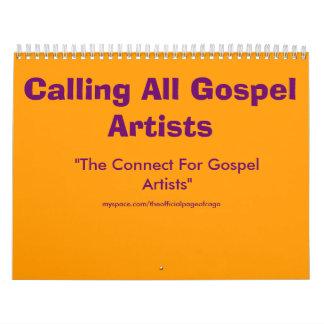 "Calling All Gospel Artists, ""The Connect For Go... Calendar"