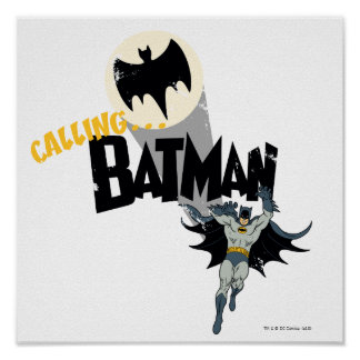 Calling Batman Graphic Poster