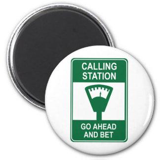 Calling Station Magnet