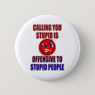 Calling-You-Stupid