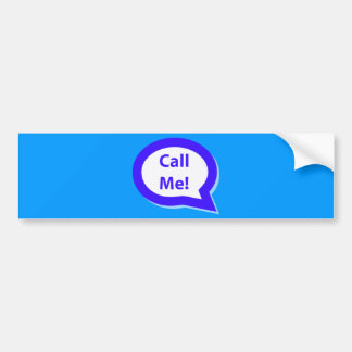CALLME CALL ME SHOUTOUT FLIRTING EXPRESSIONS FUN H BUMPER STICKER