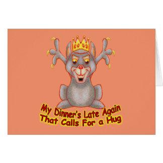 Calls For A Hug Card
