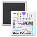 Calm and Relaxing positive words typography 2 Inch Square Magnet