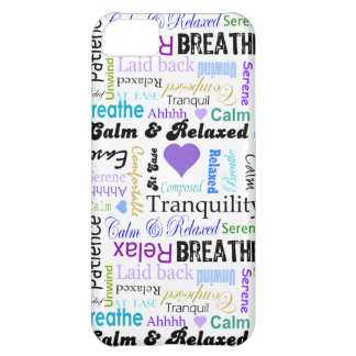 Calm and Relaxing positive words typography iPhone 5C Cases