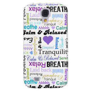Calm and Relaxing positive words typography Galaxy S4 Cover