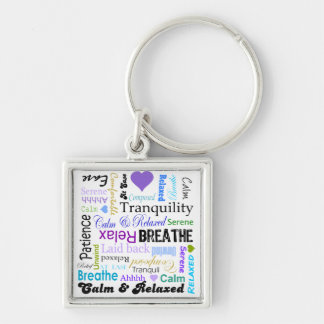 Calm and Relaxing positive words typography Key Chains