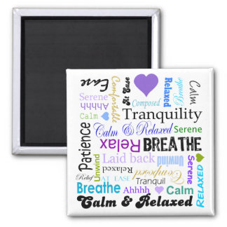 Calm and Relaxing positive words typography Magnet
