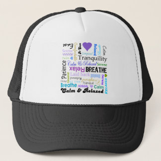 Calm and Relaxing positive words typography Trucker Hat