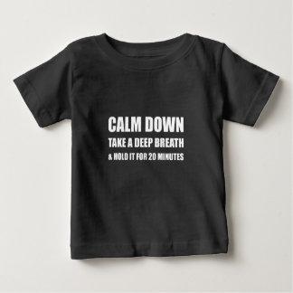 Calm Down Deep Breath Hold Minutes Baby T-Shirt