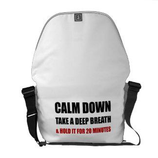 Calm Down Deep Breath Hold Minutes Courier Bag