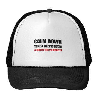 Calm Down Deep Breath Hold Minutes Trucker Hat