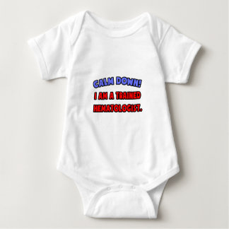 Calm Down .. I am a Trained Hematologist Baby Bodysuit