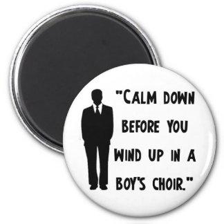 Calm Down Magnet