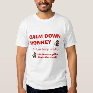 Calm Down Monkey Shirts