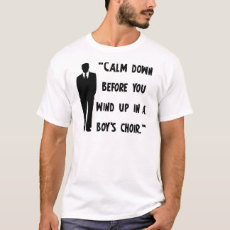 Calm Down T-Shirt