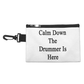 Calm Down The Drummer Is Here Accessory Bag