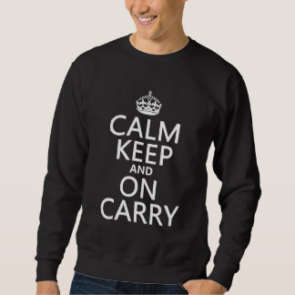 Calm Keep and On Carry - all colours Sweatshirt